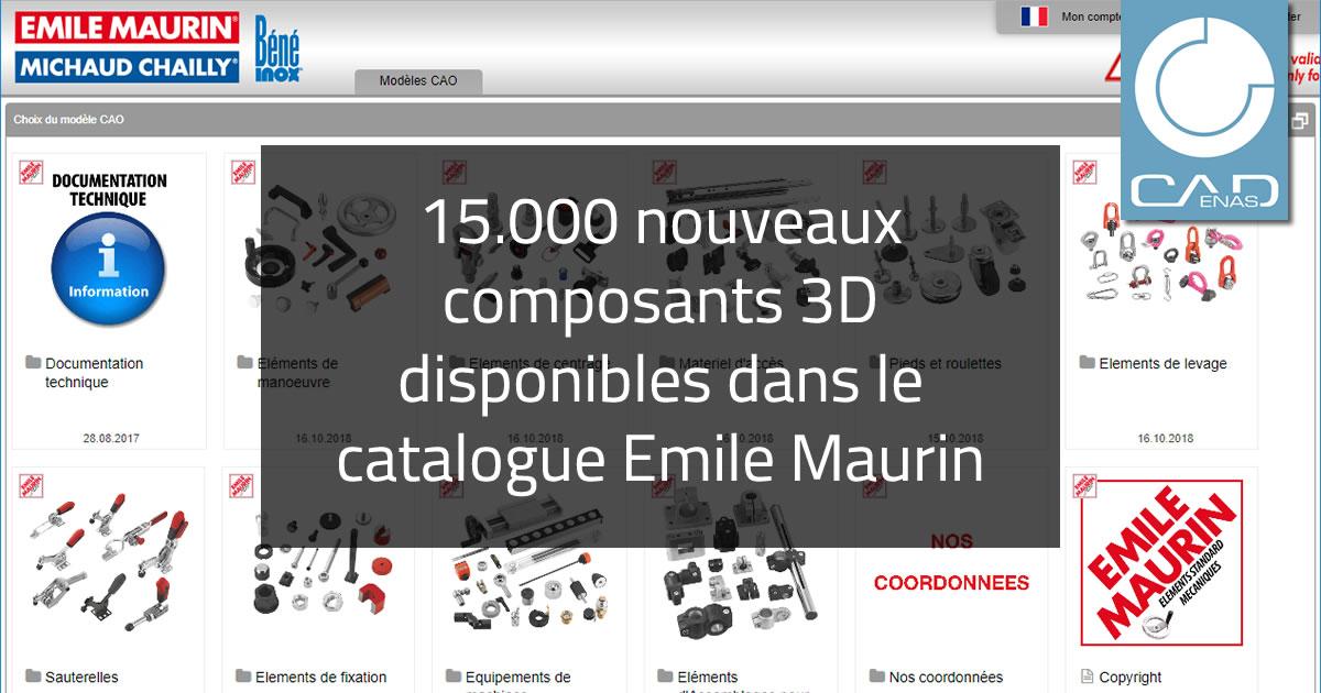 Le catalogue Emile Maurin s'enrichit de 15.000 nouveaux composants 3D