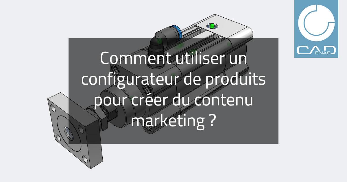 Profitez des avantages commerciaux du marketing de contenu avec un configurateur 3D en ligne