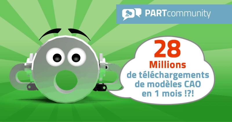 Nouveau record: 28 millions de téléchargements de modèles CAO par mois pour PARTcommunity