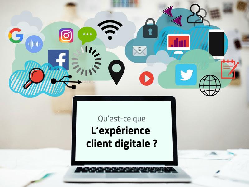 Qu'est-ce que l'expérience client digitale ?